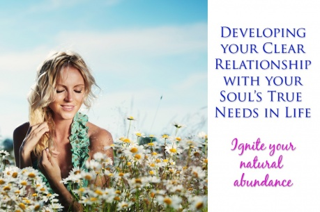 develop-your-clear-relationship-with-your-souls-true-needs